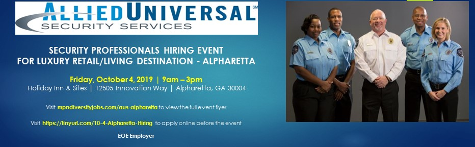 Allied Universal Security Professionals Hiring Event for Lockheed Martin - Marietta, GA | Tuesday, May 14, 2019 | 10:00am - 2:00pm | Allied Universal | 1438 West Peachtree Street, Atlanta, GA 30309 |